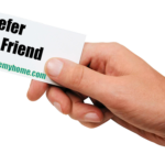 Refer a Friend or Real Estate